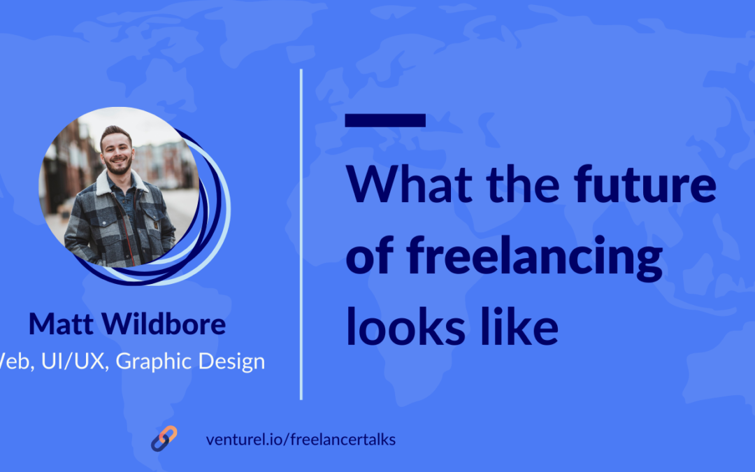 The Future of Freelancing, Part 2