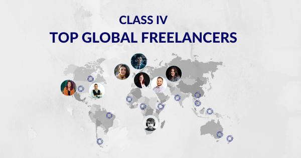 Class IV: Top Global Freelancers You Need To Hire ASAP